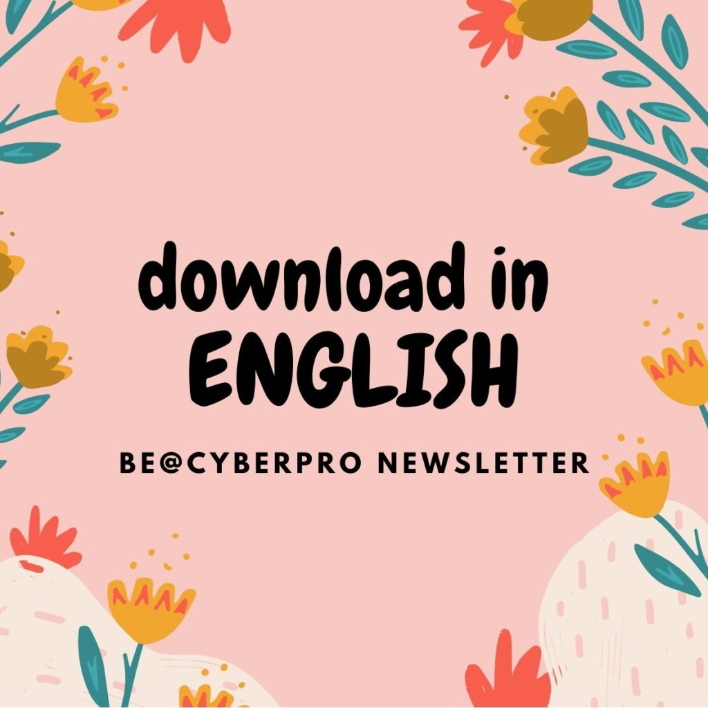 Download in English this issue of the Be@CyberPro Newsletter (image / download button)